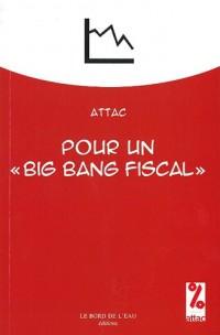 Pour un « big bang » fiscal
