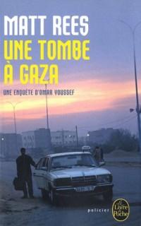 Une enquête d'Omar Youssef : Une tombe à Gaza