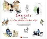 Carnets de gendarmerie: Regards sur la gendarmerie.