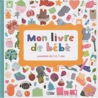 Mon Livre de Bebe, Souvenir de 0 a 3 Ans