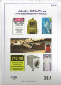 Asbestos Worker / Supervisor Manual