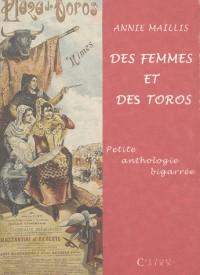 Des Femmes et des Toros - Petite Anthologie Bigarree