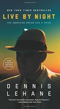 Live by Night: A Novel
