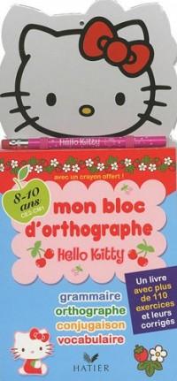Hello Kitty, mon bloc d'orthographe 8-10 ans (CE2-CM1) : Un livre avec plus de 110 exercices et leurs corrigés, avec un crayon offert
