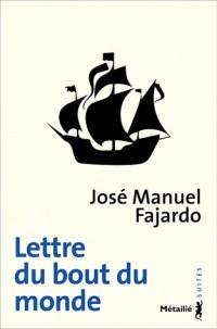 Lettre du Bout du Monde (la)