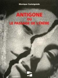 Antigone ou le passage de l'Erèbe