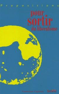 Propositions pour sortir du libéralisme