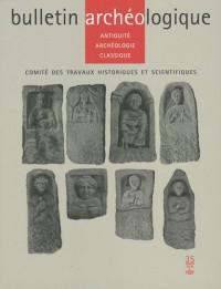 Bulletin Archéologique, N 35 : Antiquité, archéologie classique