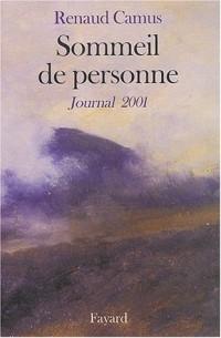 Sommeil de personne : Journal de l'année 2001