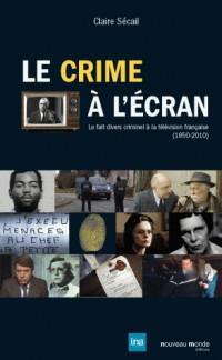 Le Crime a l Ecran