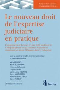 Le Nouveau Droit de l'Expertise Judiciaire en Pratique