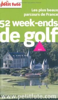 Le Petit Futé 52 week-ends de golf : Les plus beaux parcours de France