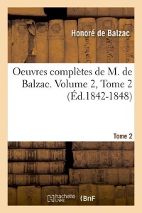 Oeuvres Completes  Vol  2 T 2  ed 1842 1848