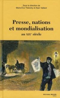 Presse Nation et Mondialisation au 19e Siecle