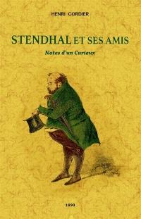 Stendhal et ses amis
