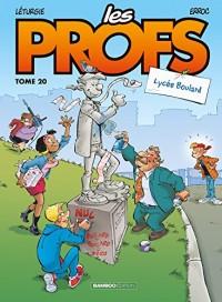 Les Profs - tome 20 - Lycée Boulard