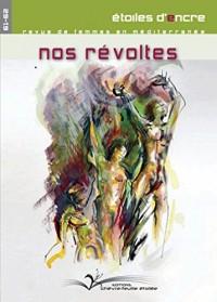Etoiles d'Encre, N° 61 : Nos révoltes