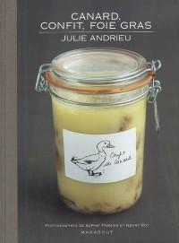 Canard, confit et foie gras