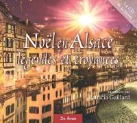 Noël en Alsace : Légendes et croyances