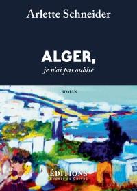 Alger, je ne t'ai pas oublié