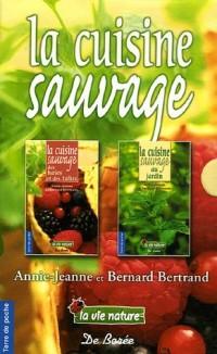 La cuisine sauvage Coffret 2 volumes : La cuisine sauvage au jardin ; La cuisine sauvage des haies et des talus