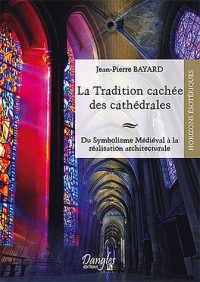 Tradition cachée des cathédrales