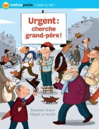 Urgent cherche grand-père !