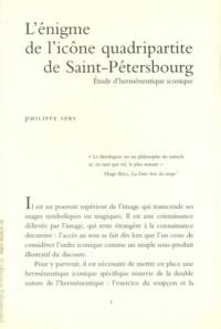 L'énigme de l'icône quadripartite de Saint-Pétersbourg: Etude d'herméneutique iconique