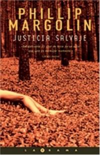 Justicia Salvaje/Wild Justice
