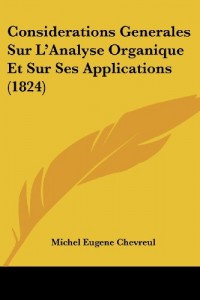 Considerations Generales Sur L'Analyse Organique Et Sur Ses Applications (1824)