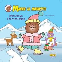 Marnie la marmotte Bienvenue à la montagne