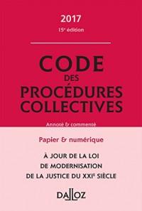 Code des procédures collectives 2017, annoté et commenté