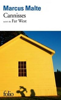 Cannisses/Far West