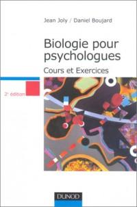 Biologie pour psychologues : Cours et Exercices