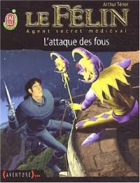 Le Félin, agent secret médiéval, tome 1