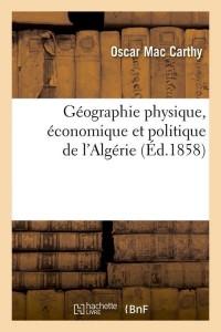 Geographie de l Algérie  ed 1858