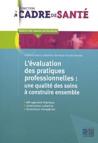 Evaluation des Pratiques Professionnelles une Qualite des Soins a Co Construire Ensemble