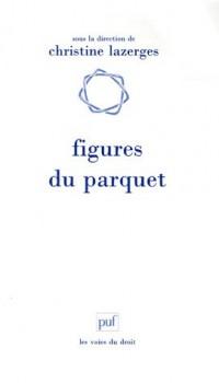 Figures du parquet