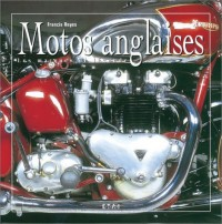 Motos anglaises : 100 ans d'histoire