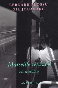 Marseille revisitée en autobus