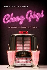 Chez Gigi Vol 01 le Petit Restaurant du Coin