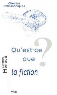 Qu'est-ce que la fiction ?