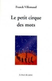 Le Petit Cirque des Mots