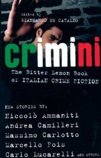 Crimini: The Bitter Lemon Book of Italian Crime Fiction