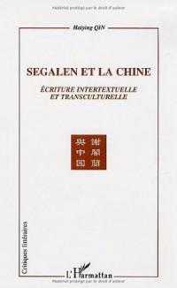 Segalen et la Chine : Ecriture intertextuelle et transculturelle