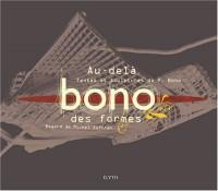 Bono - au-delà des Formes