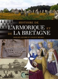 Histoire de l'Armorique et de la Bretagne