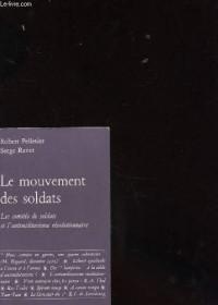 Le mouvement des soldats : les comités de soldats et l'antimilitarisme révolutionnaire