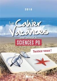 Le cahier de vacances pour entrer à Sciences Po : Testez-vous !