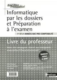 Informatique par les dossiers er préparation à l'examen 1e et 2e années Bac Pro